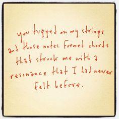 Heart strings, a resonance I never felt before... Kurt Halsey