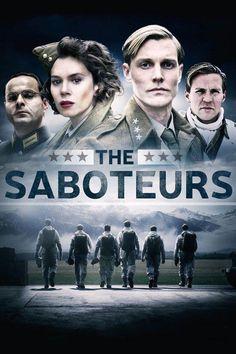 The Saboteurs Saison 1 en streaming complet. Regarder gratuitement The Saboteurs Saison 1 streaming VF HD illimité sur VK, Youwatch