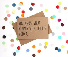 Funny 30th Birthday card: You know what rhymes by BettieConfetti