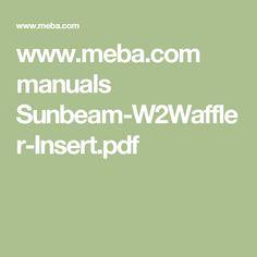 www.meba.com manuals Sunbeam-W2Waffler-Insert.pdf