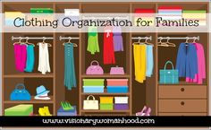 Clothing Organization for Families | Visionary Womanhood
