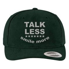 Talk Less Smile More Brushed Embroidered Cotton Twill Hat