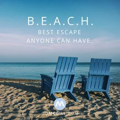 B.E.A.C.H. Best escape anyone can have. #simplereminders #quotes #picture #beach #vacation #holiday #anyone #can #have #inspiration #selfhelp #life