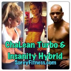 Blog post at SoreyFitness : (The Insanity ChaLEAN Extreme TurboFire Hybridis just one from my Beachbody Hybrid Schedules from the Fitness page) Insanity ChaLEAN Extr[..]