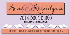 Anne & Kristilyn's 2014 Book Bingo Reading Challenge