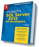Murach's SQL Server 2012 for developers / Bryan Syverson, Joel Murach