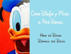 Cómo dibujar y pintar al Pato Donald / How to draw Donald the Duck