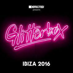 VA - Defected Presents Glitterbox Ibiza 2016