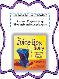 Use a great piece of literature to teach and empower students to be proactive in their actions. Promote their inner leadership skills by celebrating the leader they are and how they can combat a bully and stand up for themselves and others!Lesson includes detailed plans, activity and templates.