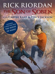 Cover reveal for Riordan's latest book in the works: The Son of Sobek. It combines Percy Jackson with Carter Kane! We are so excited for this one!