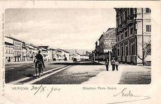 ^verona: 1900- Stradone Porta Nuova