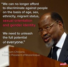 Not all Africans are homophobic. Lgbt Rights, Human Rights, Former President, Equality, Presidents, Identity, Pride, Gender, Father