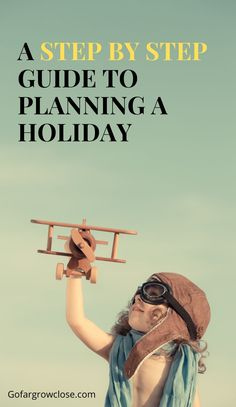 Planning A Holiday: A Foolproof Guide To Easy Vacation Planning - Go Far Grow Close Europe Travel Guide, Travel Guides, Travel Tips, Asia Travel, Canada Destinations, Africa Destinations, South America Travel, North America, Mexico Travel