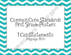 Common Core Posters-1st Grade in kid friendly language (only lang arts)