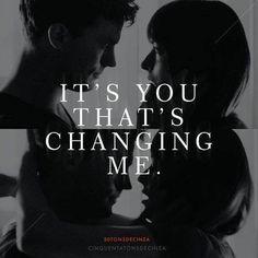 It's you that's changing me / Fifty Shades Of Grey / movie / sexy / Christian Grey / Jamie Dornan / Mr.Grey / Dakota Johnson / Anastasia Steele