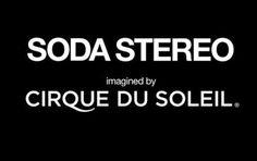 primer-trailer-de-soda-stereo-spectacular-el-show-por-cirque-du-soleil/