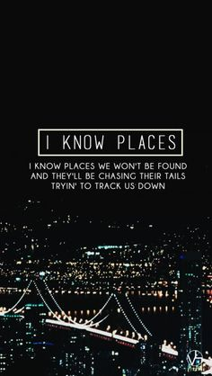I Know Places, a clever play on words that depict the paparazzi as hunters!
