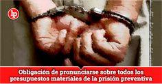 Acuerdo 2-2017-SPS-CSJLL: Obligación de pronunciarse sobre todos los presupuestos materiales de la prisión preventiva