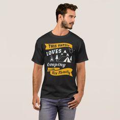 Camping T-Shirt Papou Loves Camping Apparel Gift - holidays diy custom design cyo holiday family