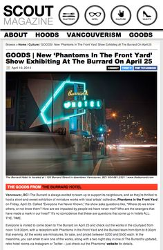 """Check out this mention in Scout Magazine about our exhibition """"Everyone I've Never Known"""" April 25th at The Burrard Hotel. http://scoutmagazine.ca/2014/04/10/goods-new-phantoms-in-the-front-yard-show-exhibiting-at-the-burrard-on-april-25/"""
