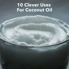 These 10 uses for coconut oil will blow your mind.