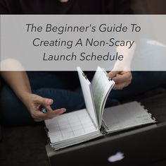 The Beginner's Guide To Creating A Non-Scary Launch Schedule - Anne Samoilov