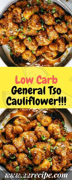 Low Carb General Tso Cauliflower!!! - 22 Recipe