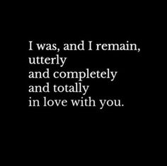 True love quotes for him is definitely a transcendent treasure. Not all people are blessed to get it, but if you are granted such a blessing then you should know the tactics to retain it everlasting as you can. Quotes Dream, Soulmate Love Quotes, Life Quotes Love, Love Yourself Quotes, In Love With You Quotes, Romantic Quotes For Him, And I Love You, You Complete Me Quotes, Madly In Love Quotes