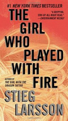The Girl Who Played with Fire: Book 2 of the Millennium Trilogy (Vintage Crime/Black Lizard) by Stieg Larsson,