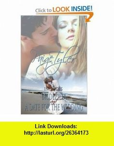 Bridezilla and A Date for the Wedding (9781609682248) Paige Tyler , ISBN-10: 1609682246  , ISBN-13: 978-1609682248 ,  , tutorials , pdf , ebook , torrent , downloads , rapidshare , filesonic , hotfile , megaupload , fileserve