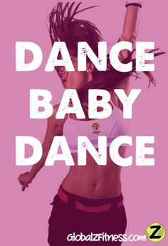 Dance Baby Dance | GlobalZFitness.com #zumba #inspiration #fitness #dance --- I love Global Z Fitness. They sell all kinds of Zumbawear, stuff that you can't find on Zumba.com anymore.