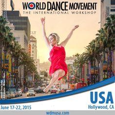 WDM USA - Los Angeles (Hollywood), CA 17-22 Luglio, 2015 presso AMDA - College and Conservatory of the Performing Arts Per maggiori info: www.WDMUSA.com (clicca sulla bandierina italiana) info@worlddancemovement.com Insegnanti di fama internazionale, borse di studio prestigiose, danzatori da oltre 25 nazioni