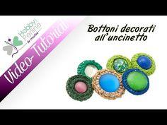 Bottoni decorati all'uncinetto | TUTORIAL - HobbyPerline.com - YouTube