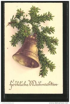 """CPA Gaufrée """"Fröhliche Weihnachten!"""", Glocke Et Tannenzweig - Christmas"""