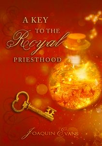 A Key to the Royal Priesthood