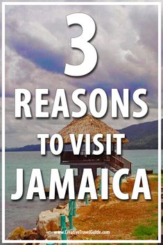 We share 3 reasons to visit Jamaica