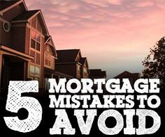 5 Mortgage Mistakes For First-Time Homebuyers To Avoid  If you are first-time homebuyer, you might be surprised at the pitfalls that can beset you. Here are 5 mortgage mistakes to avoid as a first-time homebuyer.  http://www.biblemoneymatters.com/5-mortgage-mistakes-for-first-time-homebuyers-to-avoid/