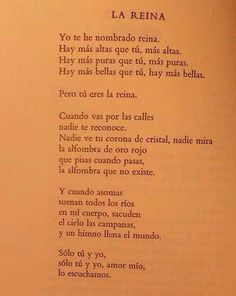 I have named you queen...  (Pablo Neruda)
