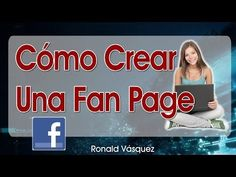 Como Crear Una Fan Page Para tu Negocio #SocialMediaMarketing #SocialMedia #FacebookMarketing #NegociosOnline
