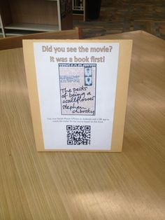 I made this for the high school library I was in. I used QR codes to link to the YouTube MOVIE trailer for each book. I got this idea from pinterest where the QR code linked to the book trailer. But with so many books made into movies I wanted to promote these books too.