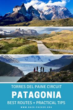 Complete 7, 8 and 9 day guides for hiking the Torres Del Paine Circuit in Patagonia, Chile. Best route options, day-by-day itineraries, and other practical tips for trekking in Torres Del Paine. Adventure travel in South America. | Back-packer.org #Patagonia #Chile