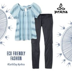 Eco Friendly Fashion for Earth Day! Whitney Top $55, Elena Pant $85 #earthday #prana #ecofriendly