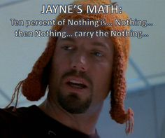 Jayne from firefly... I love the hat