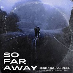 Found So Far Away by Big Brooklyn Red, Mars Today with Shazam, have a listen: http://www.shazam.com/discover/track/305155217