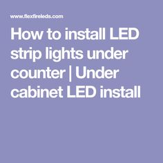 How to install LED strip lights under counter | Under cabinet LED install