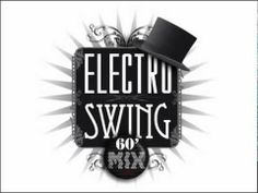 Faith - Electro Swing (60' mix)