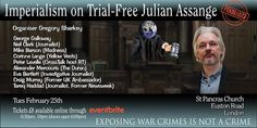 Eventbrite - Gregory Sharkey presents Imperialism on Trial - Free Julian Assange - Tuesday, 25 February 2020 at St Pancras New Church, London, England. Find event and ticket information. George Galloway, Chelsea Manning, Workers Party, Trials, London, Speakers, Backgrounds, Free, Background Pics
