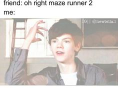 Maze runner two what's that? Oh the scorch trail? Yeah that is NOT the maze runner two.