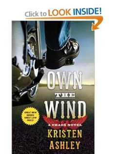 Own the Wind: A Chaos Novel: Kristen Ashley: 9781455599257: Amazon.com: Books