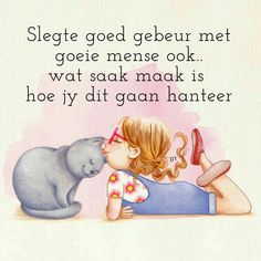 wat saak maak is hoe jy dit gaan hanteer Day Of Pentecost, Afrikaans Quotes, I Saw The Light, Wisdom Quotes, Winnie The Pooh, Disney Characters, Fictional Characters, Encouragement, Messages